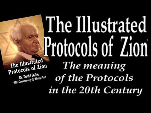 The Illustrated Protocols of Zion by David Duke